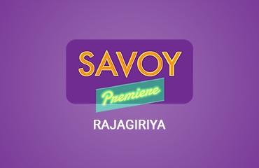 Savoy Premier Rajagiriya - Rajagiriya