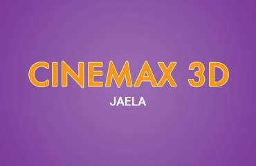 Cinemax 3D - Jaela